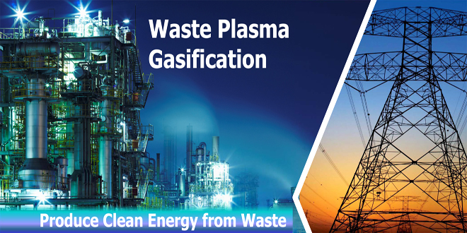 Produce Energy from waste with Plasma Gasification ITC Ltd